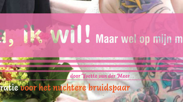 Small_boek_ja-ik-wil_anders-trouwen